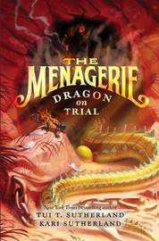 The Menagerie #2 by Tui T Sutherland