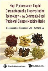 High Performance Liquid Chromatography Fingerprinting Technology Of The Commonly-used Traditional Chinese Medicine Herbs by Ong Seng Poon image