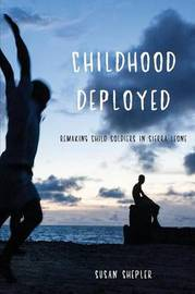 Childhood Deployed by Susan Shepler