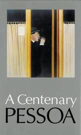 A Centenary Pessoa by Fernando Pessoa image