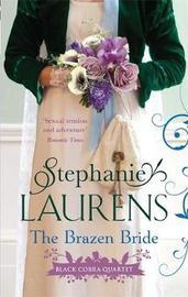 The Brazen Bride (Black Cobra Quartet #3) by Stephanie Laurens
