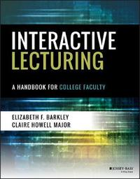 Interactive Lecturing by Elizabeth F. Barkley