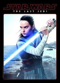Star Wars: The Last Jedi: The Official Movie Companion by Titan Books
