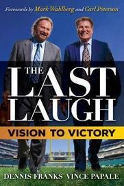 The Last Laugh by Dennis Franks