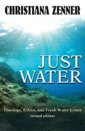 Just Water by Christiana Zenner