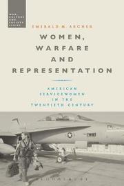 Women, Warfare and Representation by Emerald M Archer image