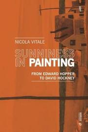 Sunniness in Painting by Nicola Vitale