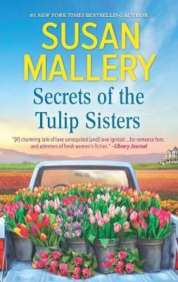 Secrets of the Tulip Sisters by Susan Mallery image