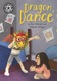 Reading Champion: Dragon Dance by Sue Graves