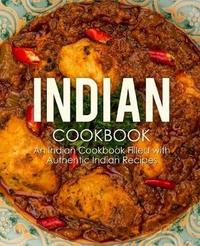 Indian Cookbook by Booksumo Press