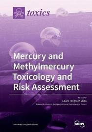 Mercury and Methylmercury Toxicology and Risk Assessment image