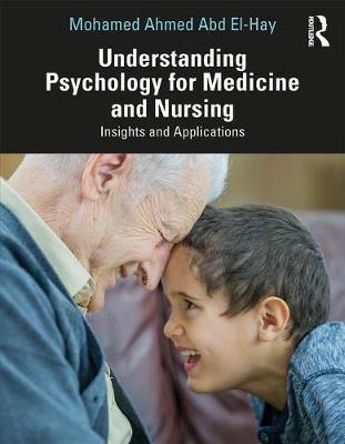 Understanding Psychology for Medicine and Nursing by Mohamed Ahmed Abd El-Hay image
