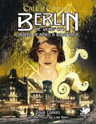 Call of Cthulhu: Berlin - The Wicked City