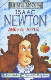 Isaac Newton and His Apple by Kjartan Poskitt image