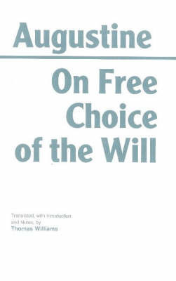 On Free Choice of the Will by . Augustine image