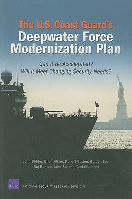 The U.S. Coast Guard's Deepwater Force Modernization Plan by John Birkler image