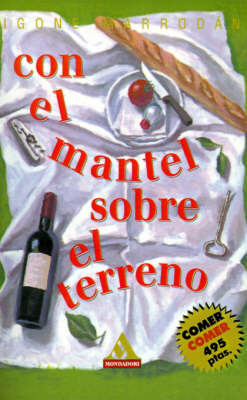 Con El Mantel Sobre El Terreno by Igone Marrodan