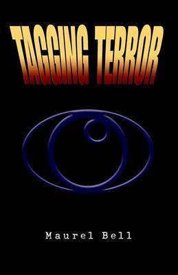 Tagging Terror by Maurel Bell