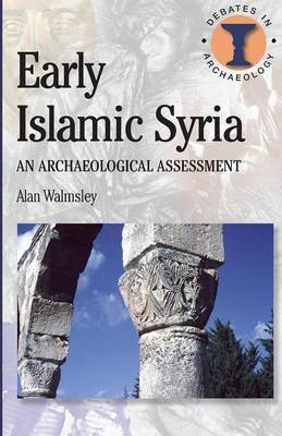 Early Syria by A. Walmsley