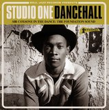Studio One Dancehall: Sir Coxsone In The Dance: The Foundation Sound (3LP Vinyl) by Various Artists