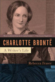 Charlotte Bronte by Rebecca Fraser image