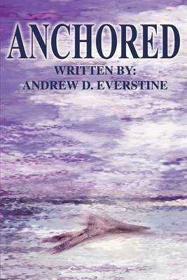 Anchored by Andrew D. Everstine image