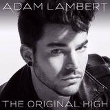 The Original High by Adam Lambert