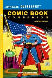 Official Overstreet Comic Book Companion by Robert M Overstreet image