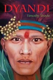 Dyandi by Timothy Doyle