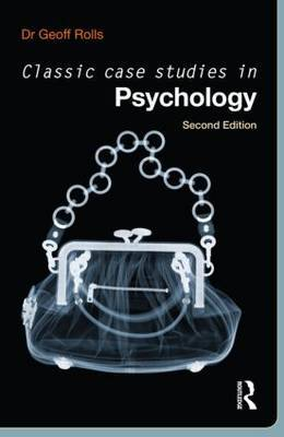 Classic Case Studies in Psychology by Geoff Rolls image
