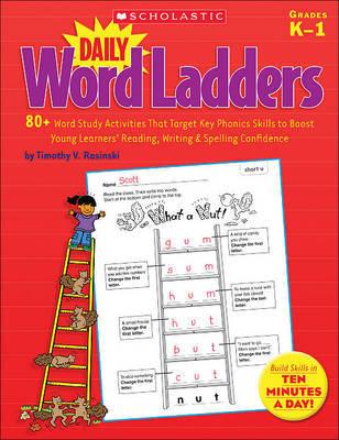 Daily Word Ladders, Grades K-1 by Timothy Rasinski