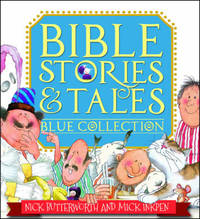 Bible Stories & Tales Blue Collection by Nick Butterworth