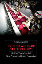 French Welfare State Reform by James Angresano