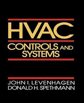 HVAC Controls and Systems by John Levenhagen
