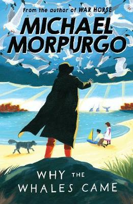 Why the Whales Came by Michael Morpurgo image