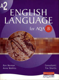 A2 English Language for AQA B by Ron Norman image