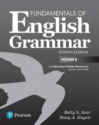 Fundamentals of English Grammar Student Book B with Essential Online Resources, 4e by Betty S Azar image