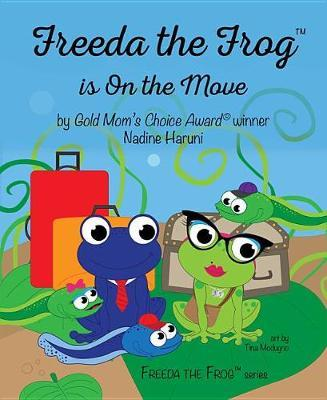 Freeda the Frog Is on the Move by Nadine Haruni image