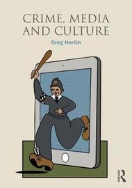 Crime, Media and Culture by greg martin image