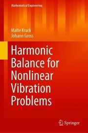 Harmonic Balance for Nonlinear Vibration Problems by Malte Krack