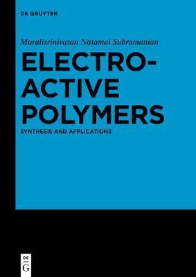 Electroactive Polymers by Muralisrinivasan Natamai Subramanian