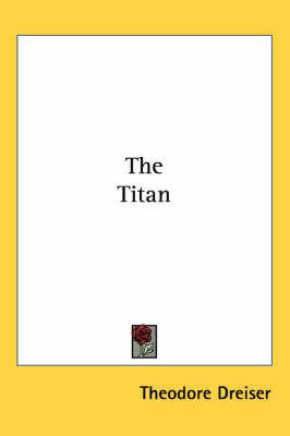 The Titan by Theodore Dreiser image