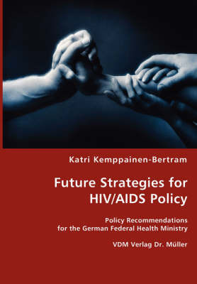 Future Strategies for HIV/AIDS Policy by Katri Kemppainen-Bertram image