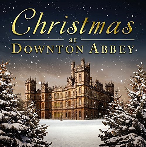 Christmas at Downton Abbey by Various Artists image