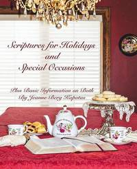 Scriptures for Holidays and Special Occasions by Jeanne Berg Kapotas
