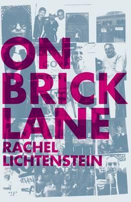 On Brick Lane by Rachel Lichtenstein image