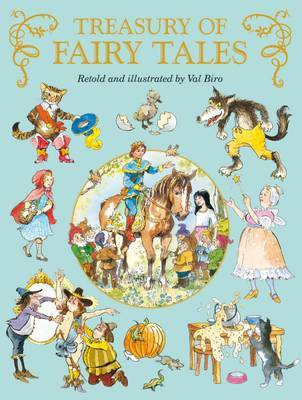 Treasury of Fairy Tales by Val Biro