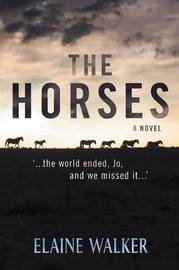 The Horses by Elaine Walker