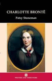 Charlotte Bronte by Patsy Stoneman