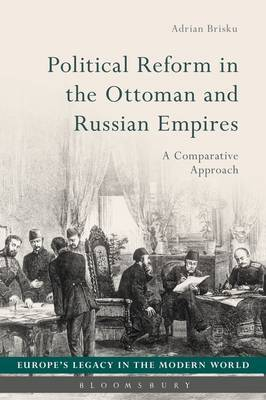Political Reform in the Ottoman and Russian Empires by Adrian Brisku image